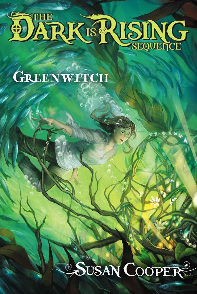 Greenwitch, Volume 3 als Taschenbuch