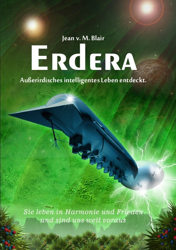 Erdera - Außerirdisches Leben existiert, sie haben uns eine Botschaft geschickt! Erdera als Buch (kartoniert)