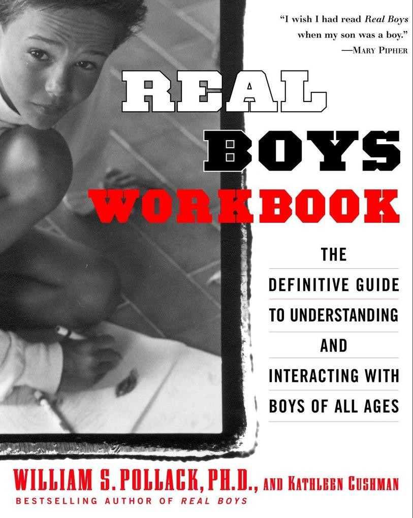 Real Boys Workbook: The Definitive Guide to Understanding and Interacting with Boys of All Ages als Taschenbuch