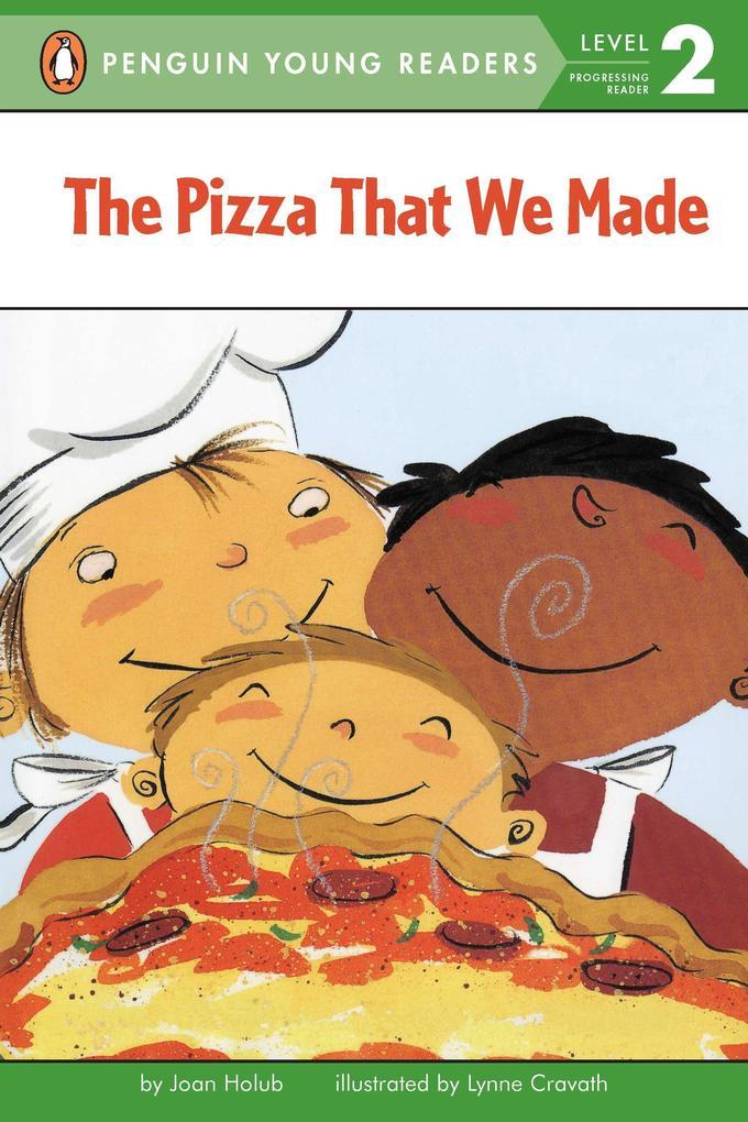 The Pizza That We Made als Taschenbuch