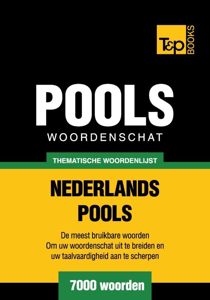 Thematische woordenschat Nederlands-Pools - 7000 woorden als eBook epub