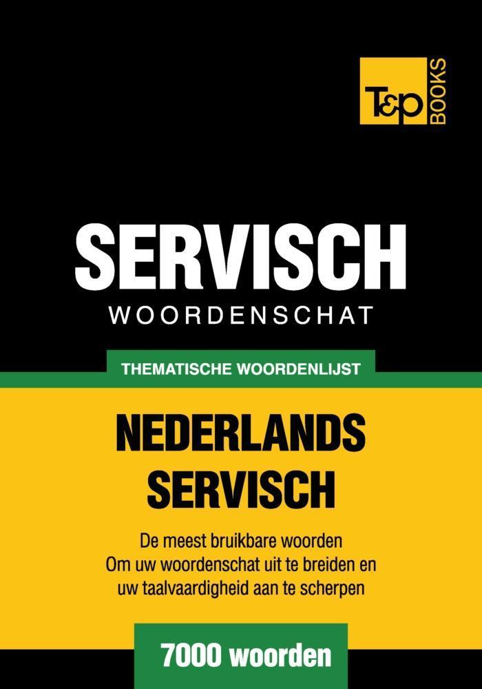Thematische woordenschat Nederlands-Servisch - 7000 woorden als eBook epub