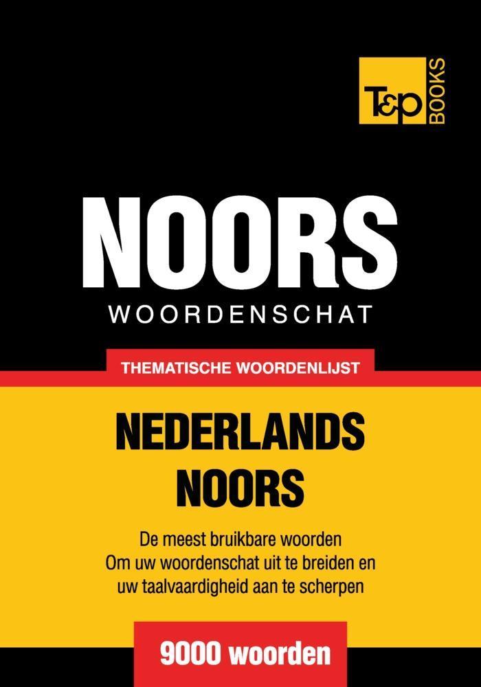 Thematische woordenschat Nederlands-Noors - 9000 woorden als eBook epub