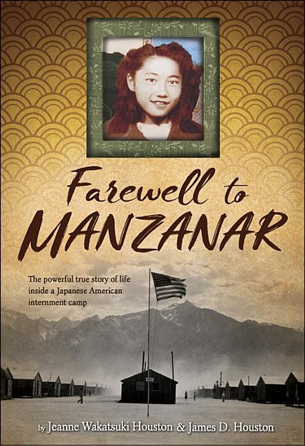 Farewell to Manzanar: A True Story of Japanese American Experience During and After the World War II Internment als Buch (gebunden)