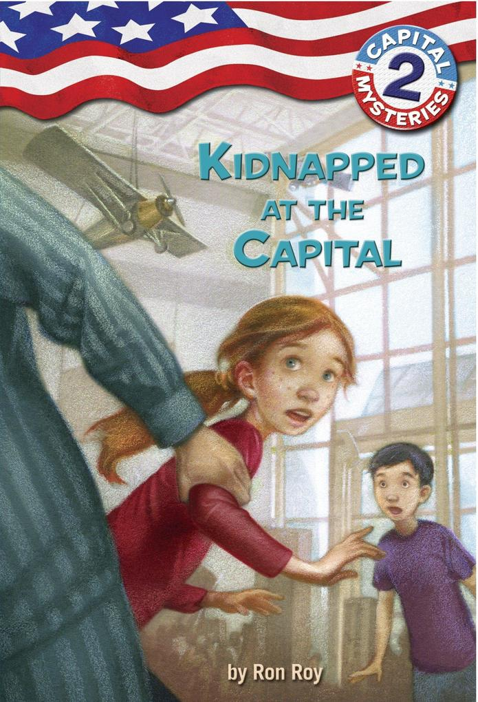 Capital Mysteries #2: Kidnapped at the Capital als Taschenbuch