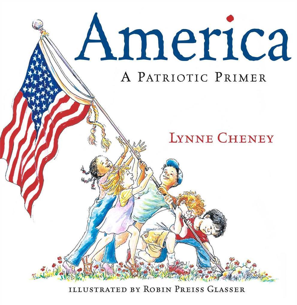 America: A Patriotic Primer als Buch (gebunden)