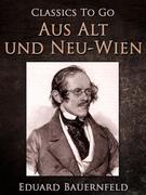 Aus Alt und Neu-Wien