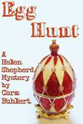 Egg Hunt (Helen Shepherd Mysteries, #8)