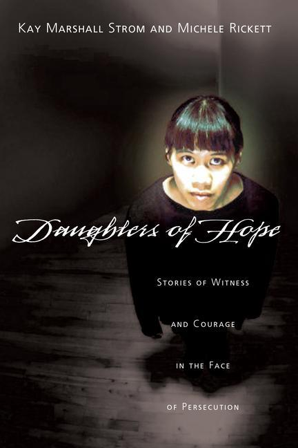 Daughters of Hope: Stories of Witness Courage in the Face of Persecution als Taschenbuch