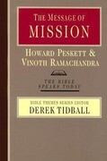 The Message of Mission: The Glory of Christ in All Time and Space