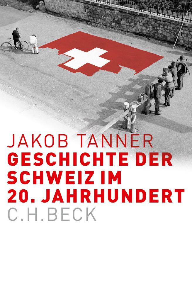 Geschichte der Schweiz im 20. Jahrhundert als Buch (gebunden)