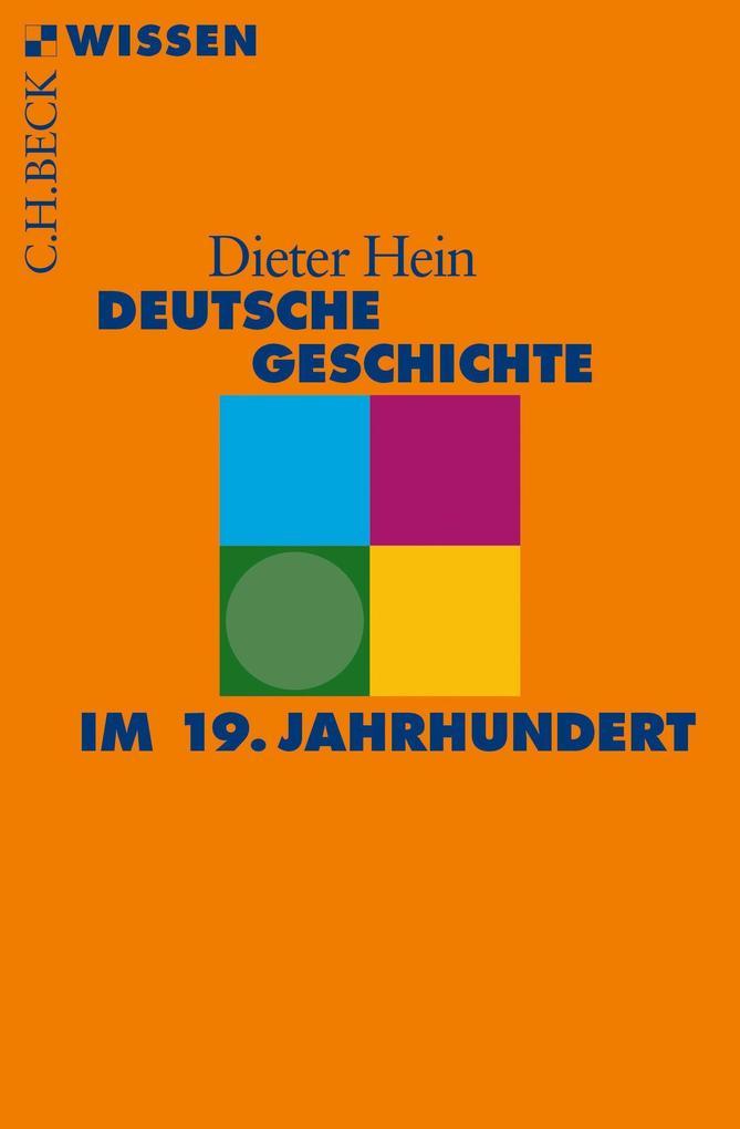 Deutsche Geschichte im 19. Jahrhundert als Taschenbuch