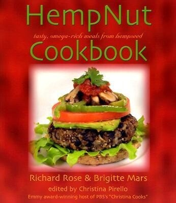 The Hempnut Cookbook: Tasty, Omega-Rich Meals from Hempseed als Taschenbuch