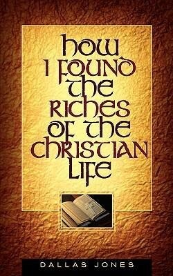 How I Found the Riches of the Christian Life als Taschenbuch