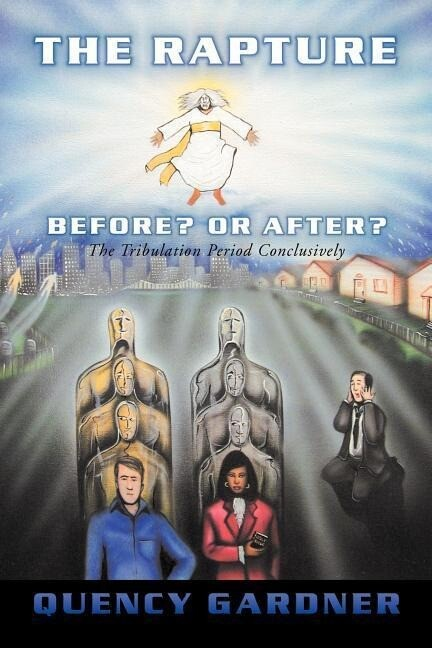 The Rapture Before? or After? Conclusively als Taschenbuch
