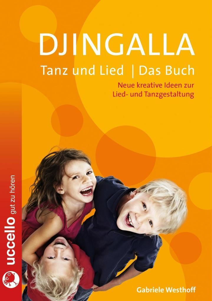 Djingalla | Tanz und Lied | Das Buch als Buch (kartoniert)
