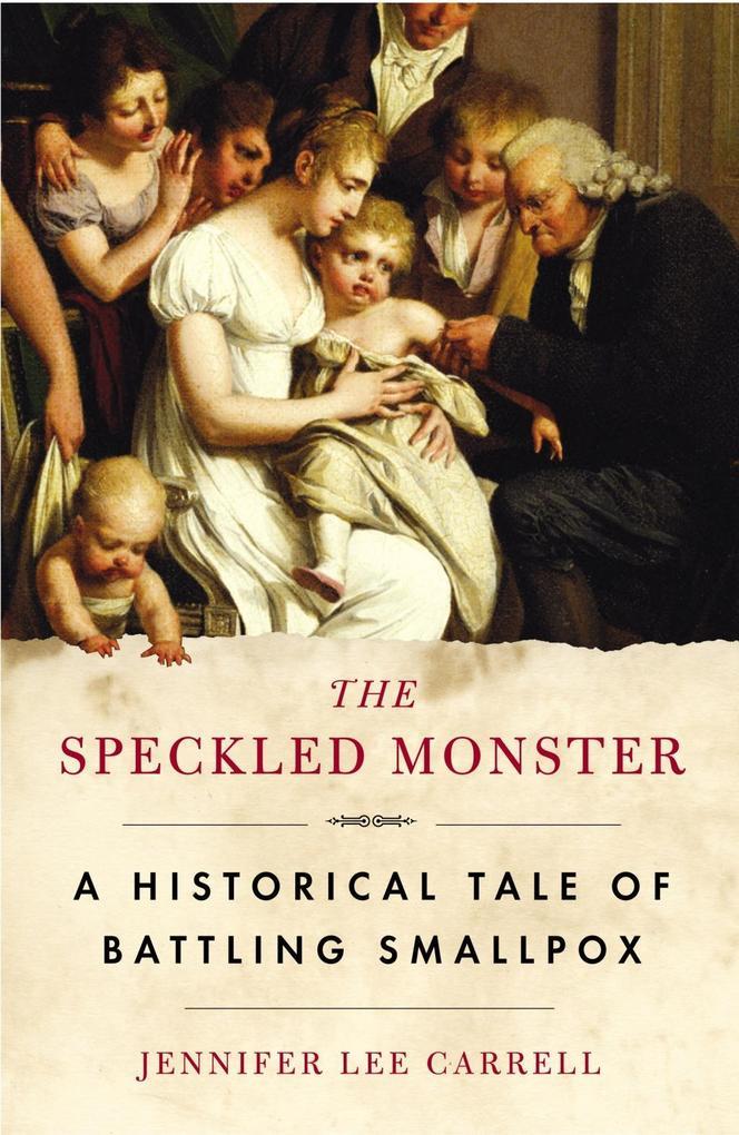 The Speckled Monster als eBook epub