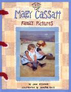 Mary Cassatt: Family Pictures