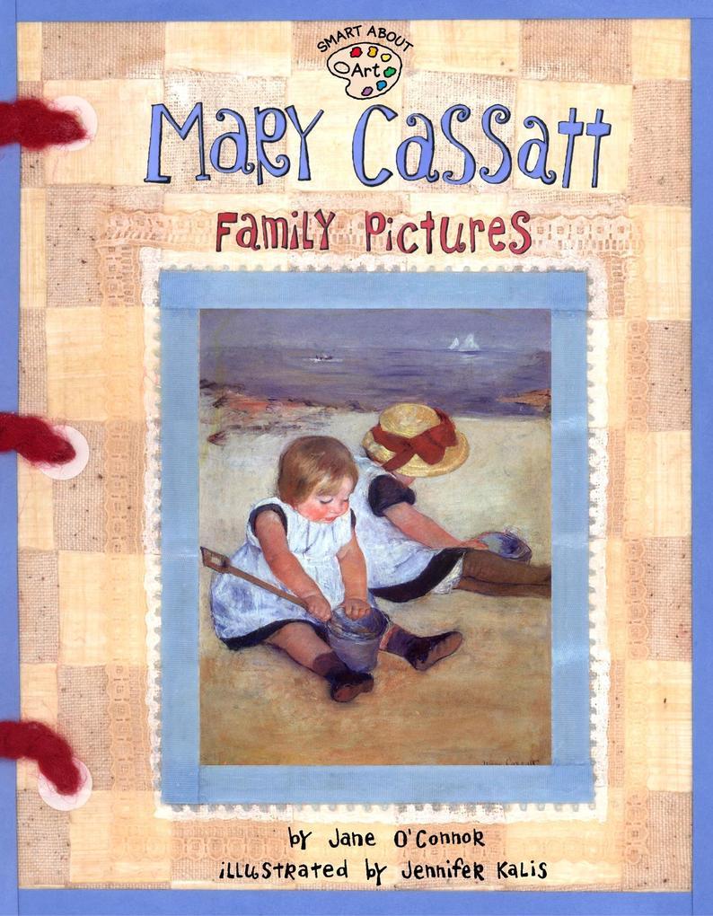 Mary Cassatt: Family Pictures als Taschenbuch