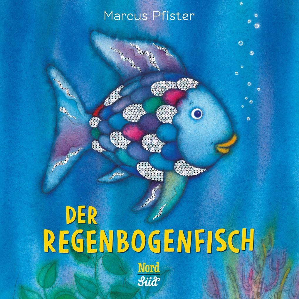 Der Regenbogenfisch als Buch (kartoniert)