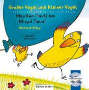 Großer Vogel und Kleiner Vogel, Deutsch-Griechisch mit Audio-CD