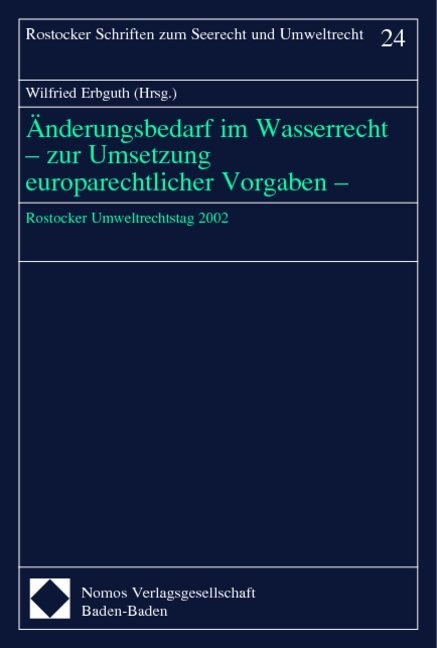 Änderungen im Wasserrecht - zur Umsetzung europarechtlicher Vorgaben als Buch (kartoniert)