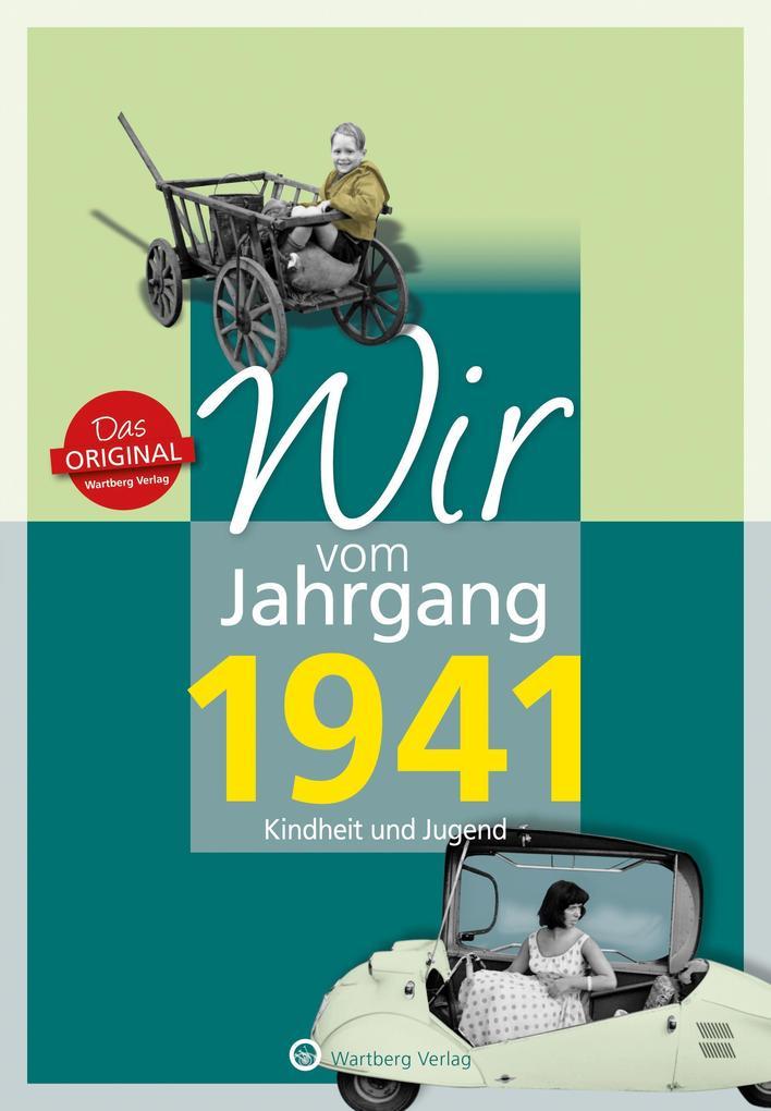 Wir vom Jahrgang 1941 - Kindheit und Jugend (Buch