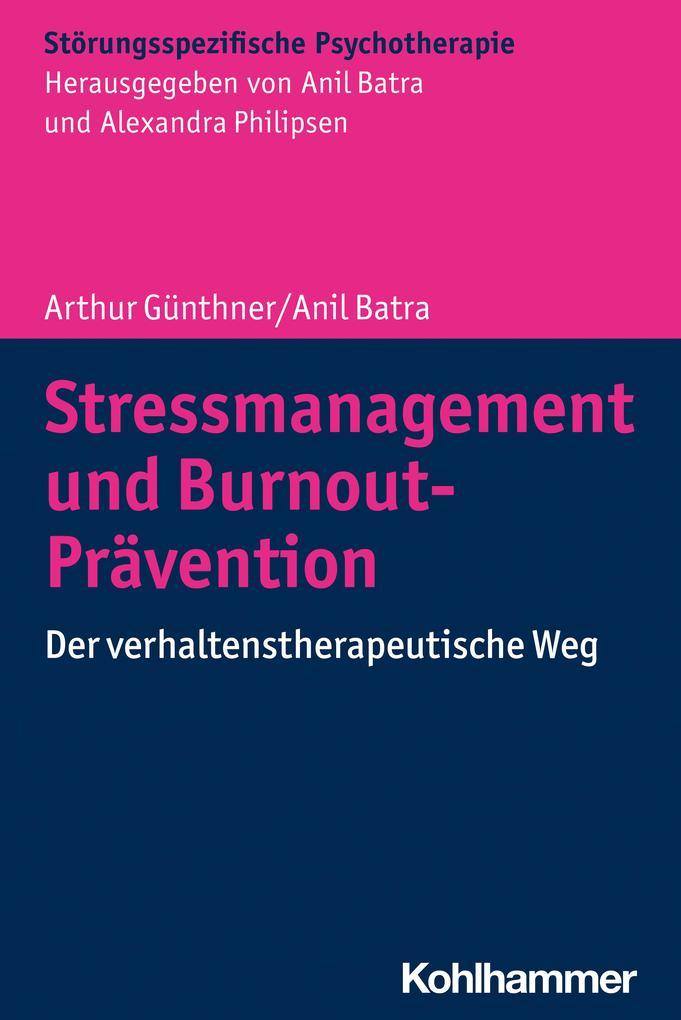 Stressmanagement und Burnout-Prävention als Buch (kartoniert)