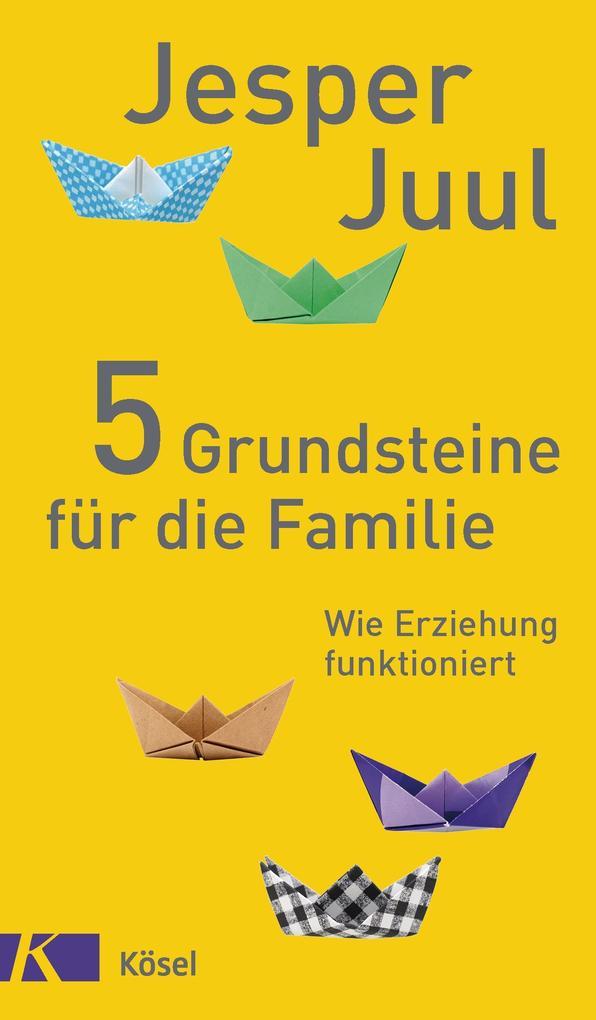 5 Grundsteine für die Familie als Buch (gebunden)
