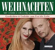 Weihnachten mit Andrea Sawatzki und Christian Berkel