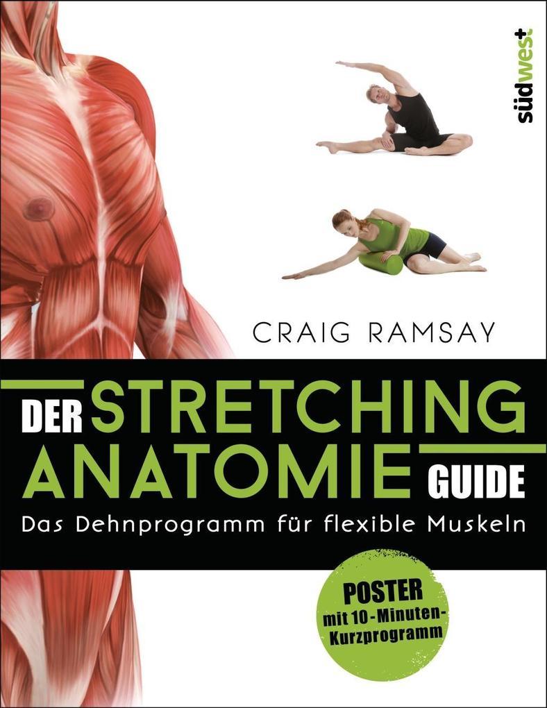 Der Stretching-Anatomie-Guide als Buch (kartoniert)