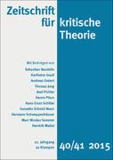 Zeitschrift für kritische Theorie / Zeitschrift für kritische Theorie, Heft 40/41. H.40/41