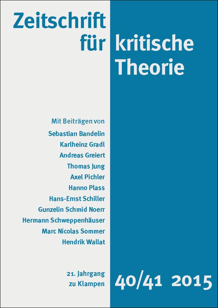 Zeitschrift für kritische Theorie / Zeitschrift für kritische Theorie, Heft 40/41. H.40/41 als Buch (kartoniert)