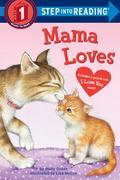Mama Loves Step Into Reading Lvl 1