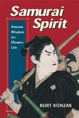 Samurai Spirit: Ancient Wisdom for Modern Life als Taschenbuch