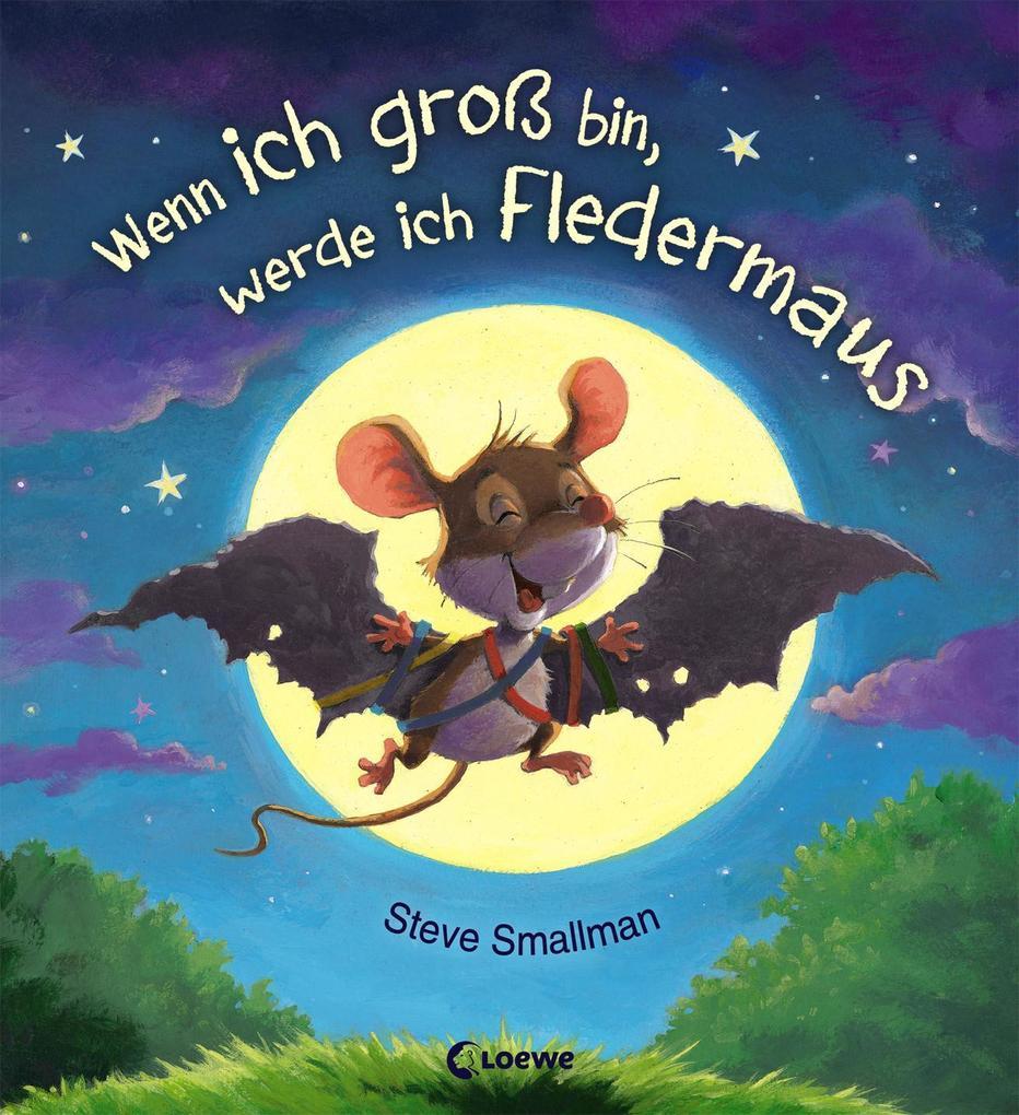Wenn ich groß bin, werde ich Fledermaus als Buch (gebunden)