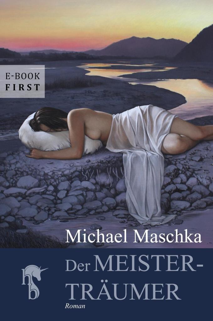 Der Meisterträumer als eBook epub