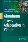 Aluminum Stress Adaptation in Plants