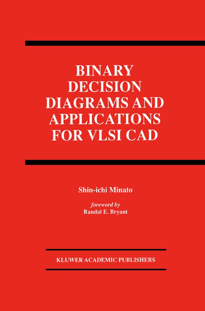 Binary Decision Diagrams and Applications for VLSI CAD als Buch (gebunden)