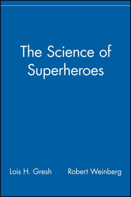 The Science of Superheroes als Buch (kartoniert)