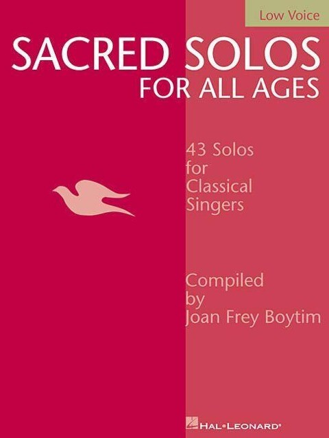 Sacred Solos for All Ages - Low Voice: Low Voice Compiled by Joan Frey Boytim als Taschenbuch