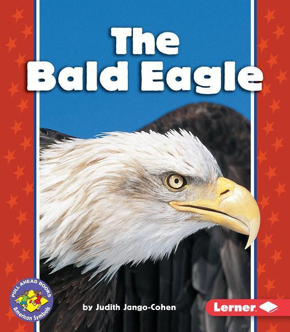 The Bald Eagle als Taschenbuch