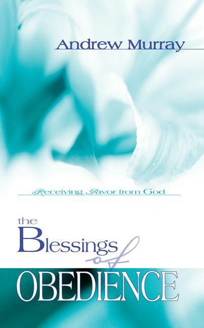 The Blessings of Obedience als Taschenbuch