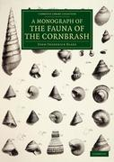 A Monograph of the Fauna of the Cornbrash