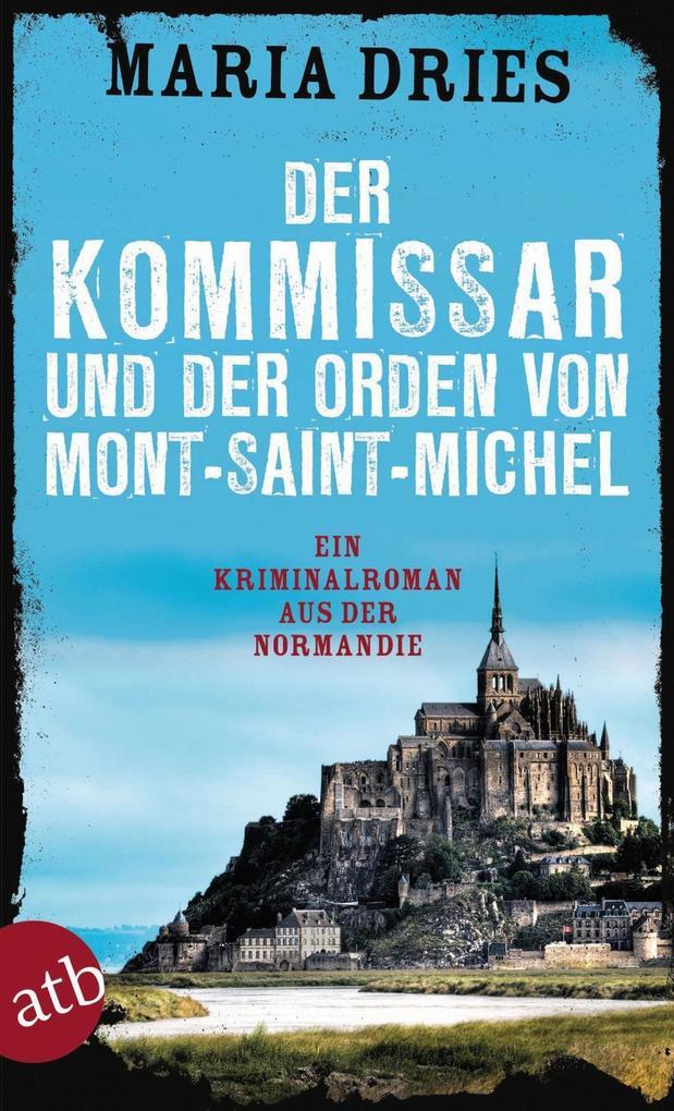 Der Kommissar und der Orden von Mont-Saint-Michel als eBook