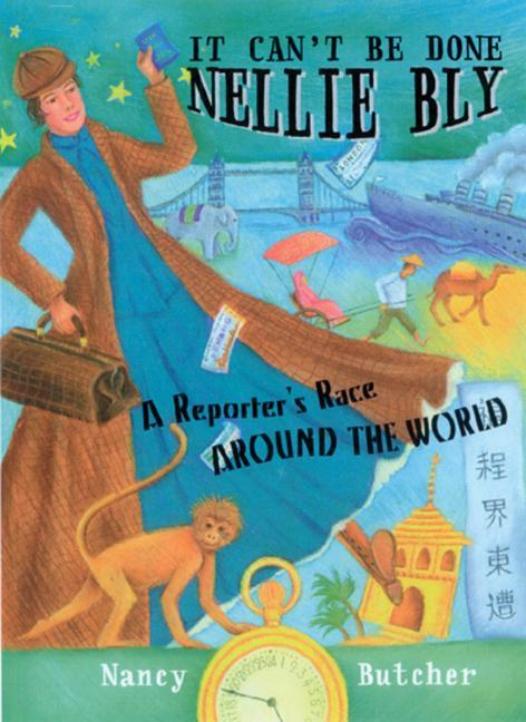 It Can't Be Done, Nellie Bly: A Reporter's Race Around the World als Buch (gebunden)