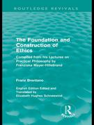The Foundation and Construction of Ethics (Routledge Revivals)