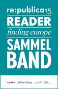 re:publica Reader 2015 - Sammelband