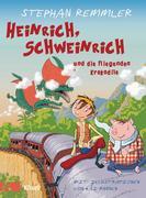 Heinrich, Schweinrich und die fliegenden Krokodile