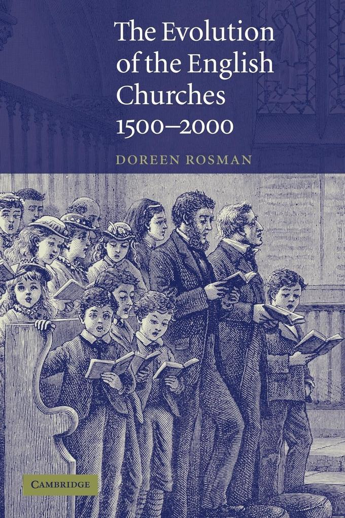 The Evolution of the English Churches, 1500-2000 als Buch (kartoniert)
